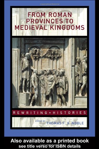 From Roman Provinces to Medieval Kingdoms   2005 edition cover