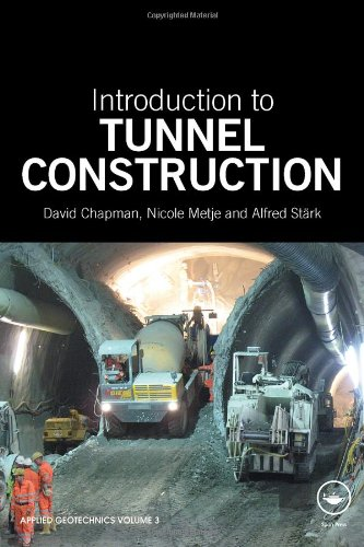 Introduction to Tunnel Construction   2010 9780415468428 Front Cover