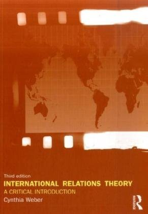 International Relations Theory A Critical Introduction 3rd 2009 (Revised) edition cover