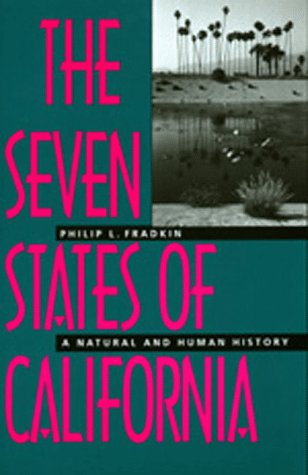 Seven States of California A Human and Natural History N/A edition cover