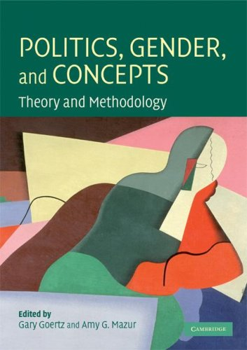 Politics, Gender, and Concepts Theory and Methodology  2008 9780521723428 Front Cover