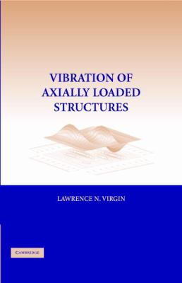Vibration of Axially Loaded Structures   2007 9780521880428 Front Cover
