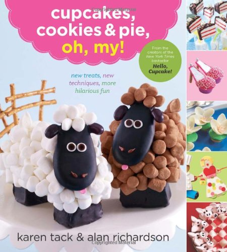 Cupcakes, Cookies and Pie, Oh, My!   2012 9780547662428 Front Cover