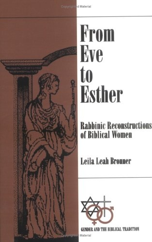 From Eve to Esther Rabbinic Reconstructions of Biblical Women  1994 9780664255428 Front Cover