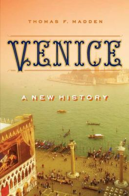 Venice A New History  2012 edition cover