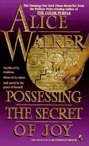 Possessing the Secret of Joy   1993 (Reprint) edition cover