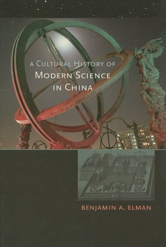 Cultural History of Modern Science in China   2006 edition cover