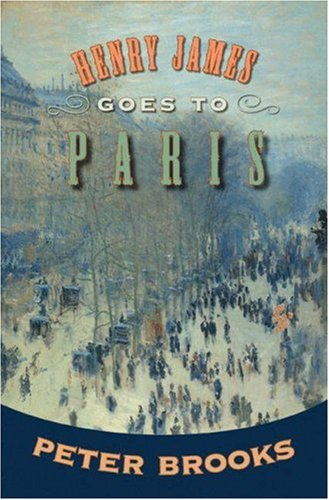Henry James Goes to Paris   2009 edition cover