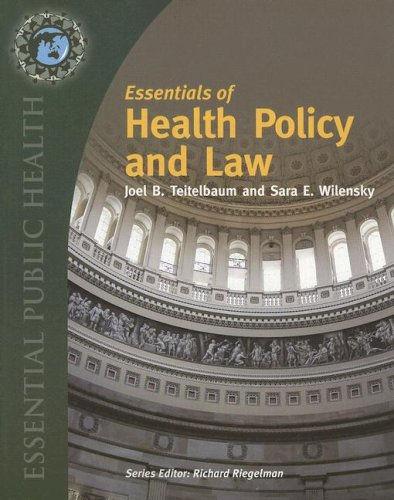 Essentials of Health Policy and Law  2007 edition cover