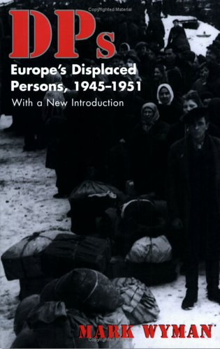 DPs Europe's Displaced Persons, 1945-1951  1998 edition cover