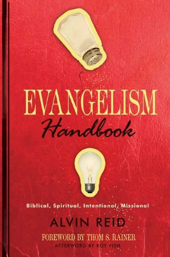 Evangelism Handbook Biblical, Spiritual, Intentional, Missional  2009 edition cover