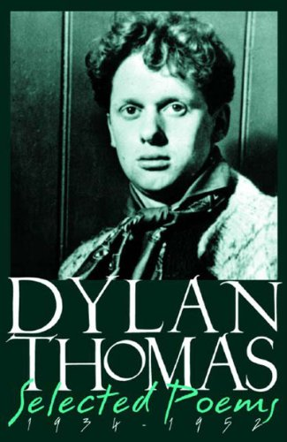 Dylan Thomas Selected Poems, 1934-1952  2003 (Revised) edition cover