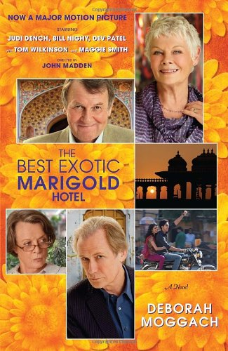Best Exotic Marigold Hotel A Novel  2012 edition cover