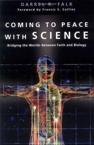 Coming to Peace with Science Bridging the Worlds Between Faith and Biology  2004 edition cover