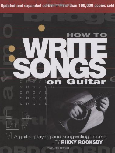 How to Write Songs on Guitar  2nd 2009 (Revised) edition cover