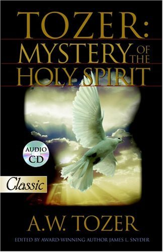 Tozer Mystery of the Holy Spirit N/A 9780882703428 Front Cover