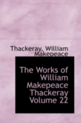 Works of William Makepeace Thackeray  N/A 9781113219428 Front Cover