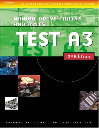 Automotive ASE Test Preparation Manuals Manual Drive Trains and Axles 3rd 2004 edition cover