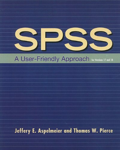 SPSS A User-Friendly Approach for Versions 17 and 18  2009 edition cover