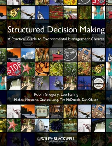 Structured Decision Making A Practical Guide to Environmental Management Choices  2011 edition cover