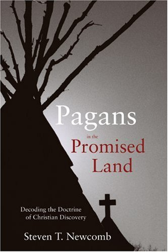 Pagans in the Promised Land Decoding the Doctrine of Christian Discovery N/A edition cover