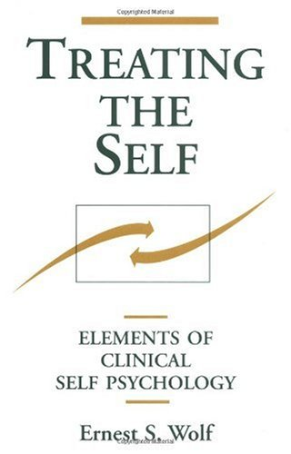 Treating the Self Elements of Clinical Self Psychology  1988 edition cover