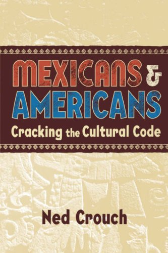 Mexicans and Americans Cracking the Cultural Code  2004 edition cover