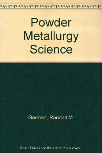 Powder Metallurgy Science  2nd 1994 (Revised) edition cover