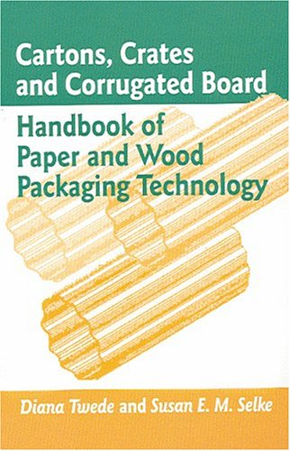 Cartons, Crates and Corrugated Board Handbook of Paper and Wood Packaging Technology  2004 9781932078428 Front Cover