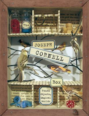 Joseph Cornell Box Found Objects, Magical Worlds  2006 (Gift) 9781933662428 Front Cover