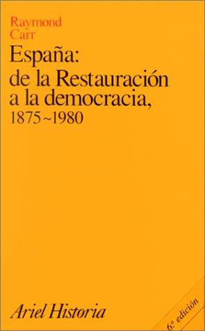 Espana: De LA Restauracion a LA Democracia  1995 edition cover