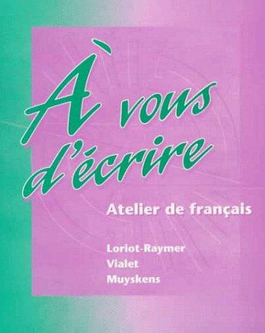 � Vous d'�crire Atelier de Fran�ais  1996 (Student Manual, Study Guide, etc.) edition cover
