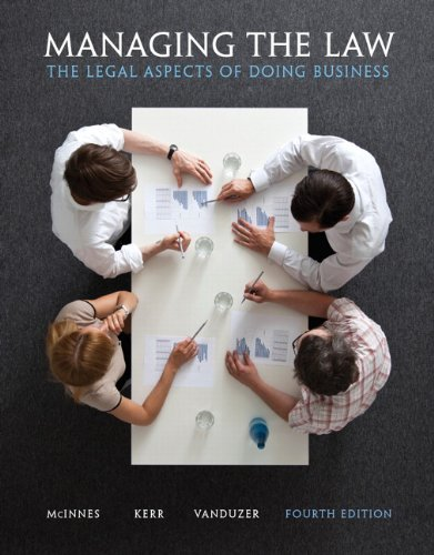 Managing the Law The Legal Aspects of Doing Business 4th 2014 9780132164429 Front Cover