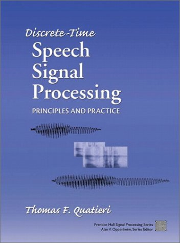 Discrete-Time Speech Signal Processing Principles and Practice  2002 edition cover