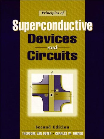 Principles of Superconductive Devices and Circuits  2nd 1999 edition cover
