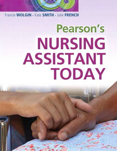 Pearson's Nursing Assistant Today   2012 (Revised) 9780135064429 Front Cover