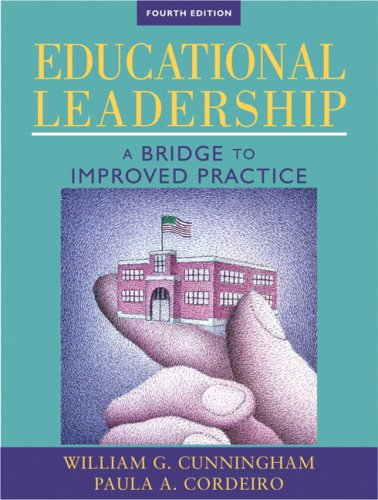 Educational Leadership A Bridge to Improved Practice 4th 2009 edition cover