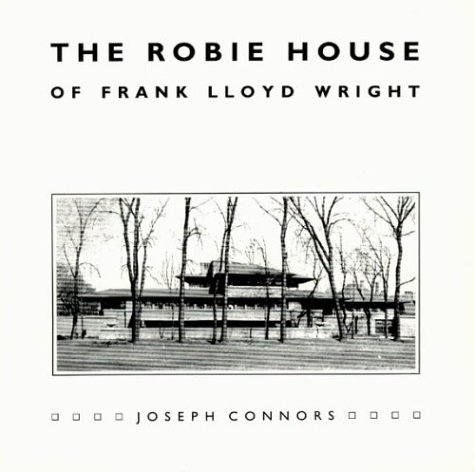 Robie House of Frank Lloyd Wright  N/A edition cover
