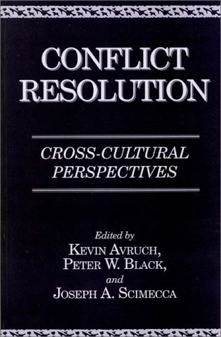 Conflict Resolution Cross-Cultural Perspectives N/A 9780275964429 Front Cover
