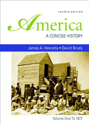America to 1877 A Concise History 4th 2009 edition cover