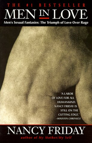 Men in Love Men's Sexual Fantasies: The Triumph of Love Over Rage N/A edition cover
