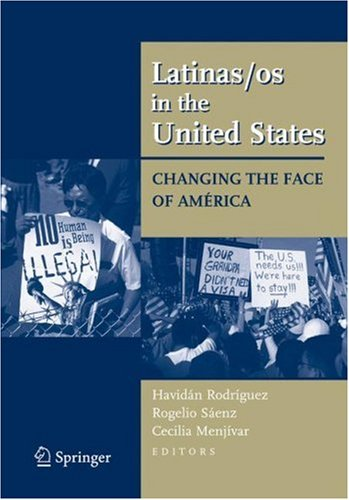 Latinas/Os in the United States Changing the Face of Am�rica  2008 edition cover