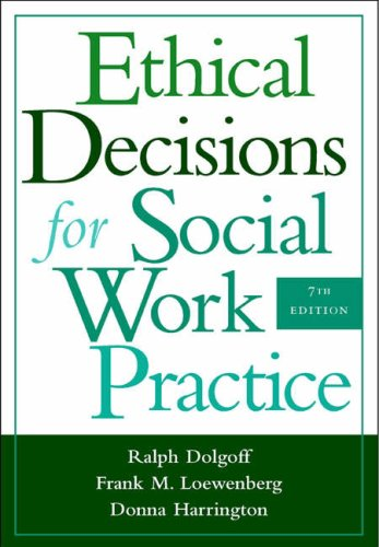 Ethical Decisions for Social Work Practice  7th 2005 (Revised) edition cover