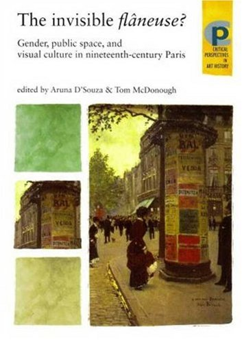 Invisible Fl�neuse? Gender, Public Space and Visual Culture in Nineteenth Century Paris  2008 edition cover