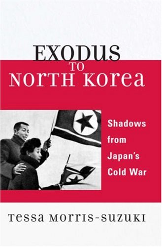 Exodus to North Korea Shadows from Japan's Cold War  2006 edition cover