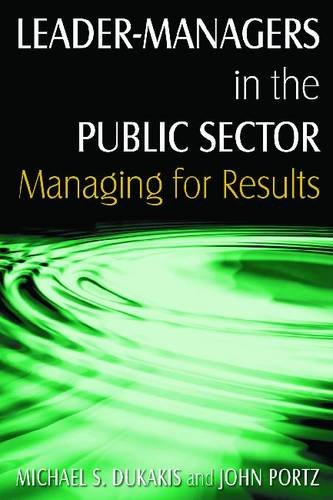 Leader-Managers in the Public Sector Managing for Results  2011 edition cover