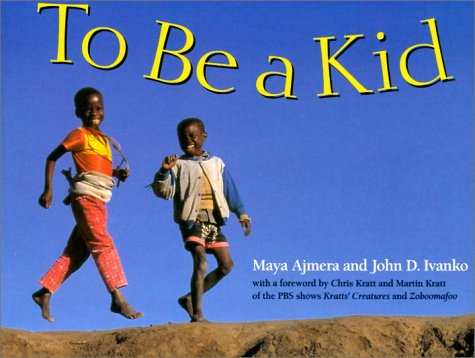To Be a Kid   1999 9780881068429 Front Cover