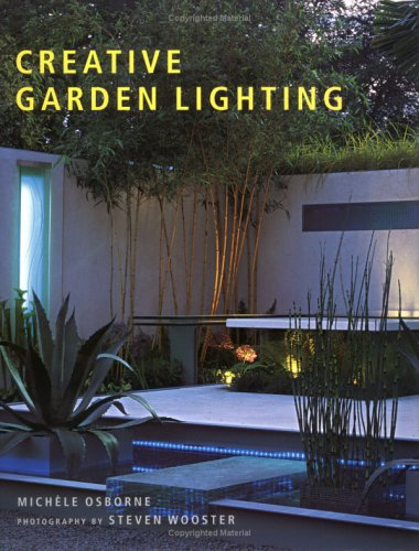 Creative Garden Lighting   2005 9780881927429 Front Cover