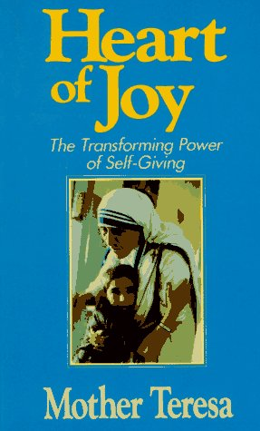 Heart of Joy The Transforming Power of Self-Giving  1987 edition cover