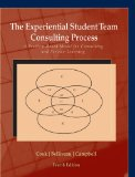 Experiential Student Team Consulting Process A Problem-Based Model for Consulting and Service-Learning 3rd 2012 edition cover